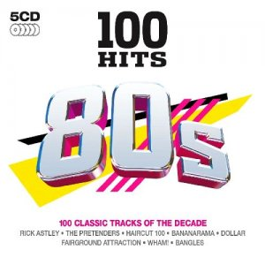 100 Hits 80s 100 Classics Tracks (5CD)