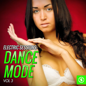 Electric Sessions: Dance Mode, Vol. 3 (2016)