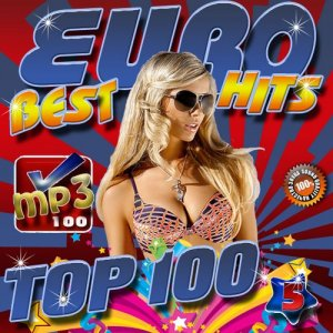 Euro Best Hits Top 100 Vol.5 (2016)