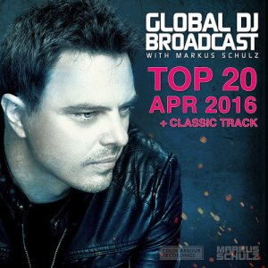 Global DJ Broadcast Top 20 April (2016)