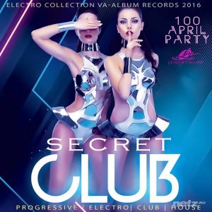 VA - Secret Club: April Dance Party (2016)