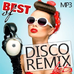 Best Of Disco Remix Hits (2016)