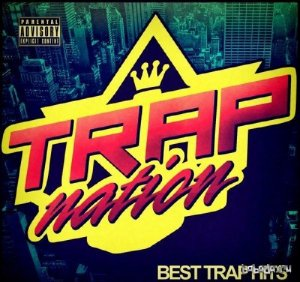 Trap Nation, Vol. 72 (2016)