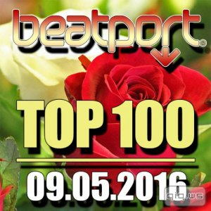 Beatport Top 100 09.05.2016 (2016)