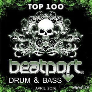 Beatport Top 100 Drum & Bass April 2016 (2016)