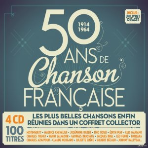 50 Ans De Chanson Francaise: 1914-1964 (4CD) (2014) MP3