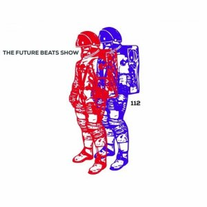 Complexion - The Future Beats Show 112 (2016)