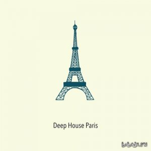 Deep House Paris Vol.1 (2016)